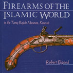 Firearms of the Islamic World Book